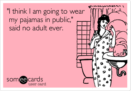 pajamas in public2.jpg